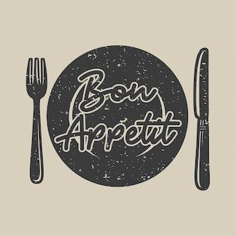 Vintage slogan typografie eet smakelijk voor t-shirtontwerp