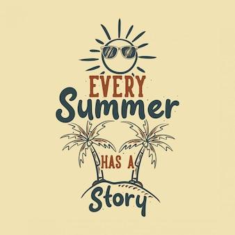 Vintage slogan typografie heeft elke zomer een verhaal