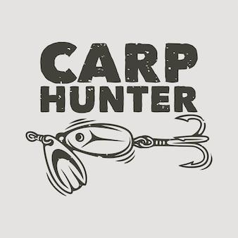 Vintage slogan typografie karperjager voor t-shirtontwerp