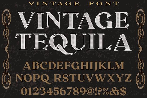 Vintage typografie lettertype typografie lettertype ontwerp tequlia
