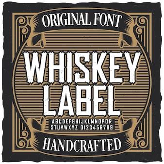 Vintage whisky label lettertype poster met voorbeeld labelontwerp in vintage stijl