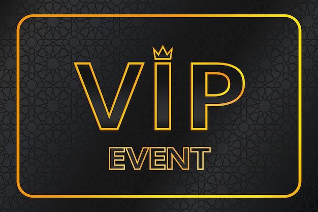 Vip-evenementachtergrond met glanzende gouden tekst met kroon en frame op zwart arabisch patroon. premium en luxe banner of uitnodiging sjabloonontwerp. vector illustratie.