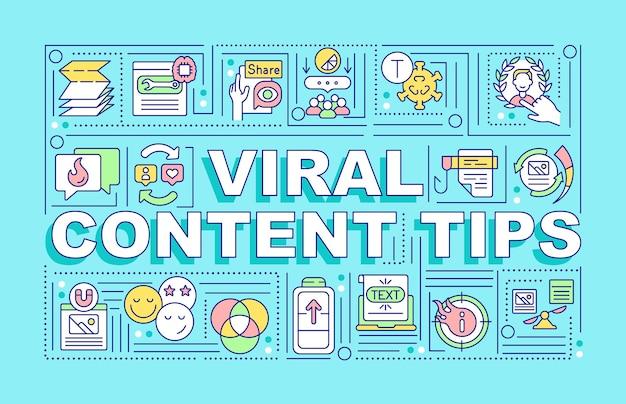 Virale inhoud tips woord concepten banner. productadvertentie. infographics met lineaire pictogrammen