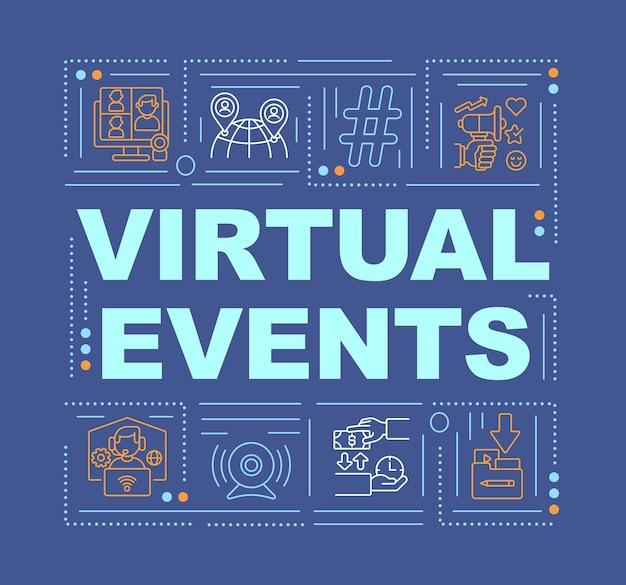 Virtuele evenementen woordconcepten. online sessie. boeiende communicatie-ervaringen.