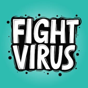 Virus bestrijden. hand getekende motiverende typografie