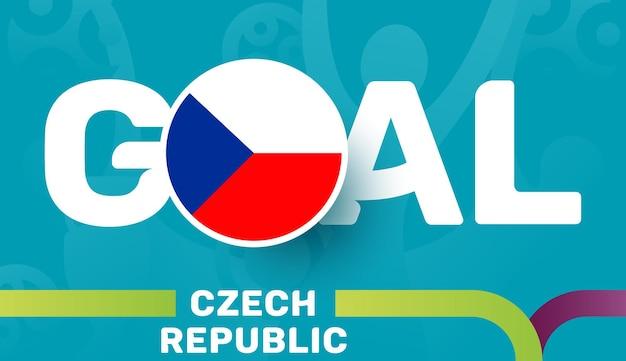 Vlag van de tsjechische republiek en slogan-doel op de europese voetbalachtergrond van 2020. voetbal