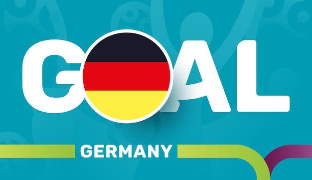 Vlag van duitsland en slogan-doel op de europese voetbalachtergrond van 2020. voetbaltoernooi
