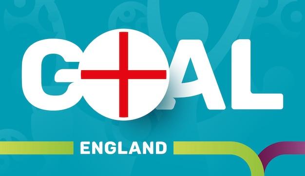 Vlag van engeland en slogan-doel op de europese voetbalachtergrond van 2020 2020