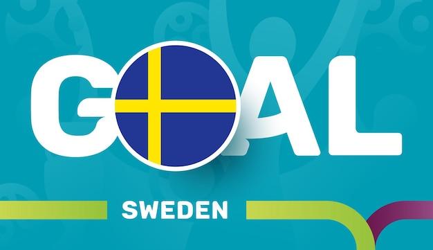 Vlag van zweden en slogan-doel op de europese voetbalachtergrond van 2020
