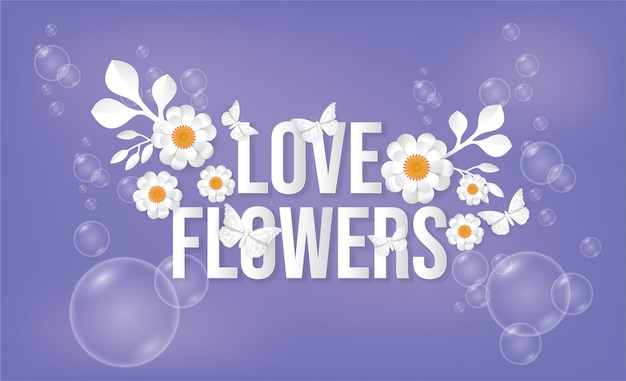 Vlinder en bloemen, zeepbellen.