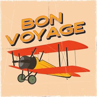 Vluchtposter in retro stijl. bon voyage citaat. vintage hand getekend reizen vliegtuig ontwerp voor t-shirt, mok, embleem of patch. voorraad vector retro illustratie met tweedekker en tekst.