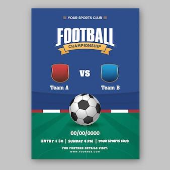 Voetbalkampioenschap brochure sjabloonontwerp met deelnemen aan team a vs b in blauwe en groene kleur