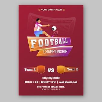 Voetbalkampioenschap sjabloonontwerp met voetballer schoppen bal in rode kleur