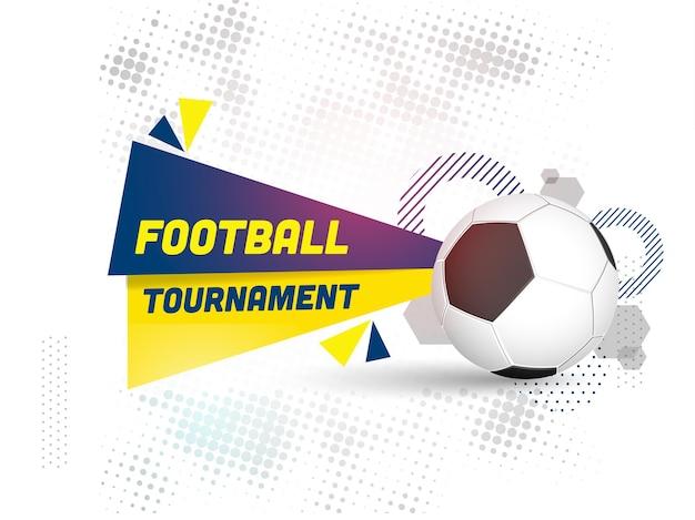 Voetbaltoernooi concept met realistische voetbal op witte halftone effect achtergrond.