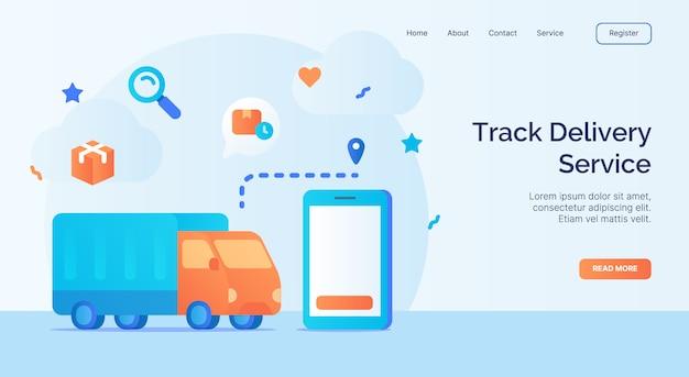 Volg bezorgdienst tracking vrachtwagen met behulp van smartphone applicatie icoon campagne voor web website startpagina landing sjabloon banner met cartoon vlakke stijl vector design.