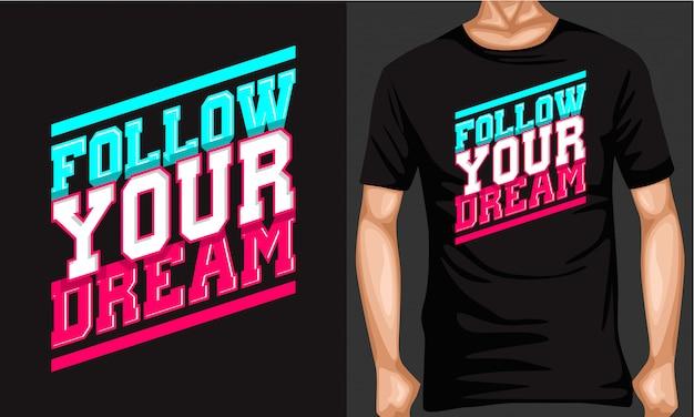 Volg je droom belettering typografie
