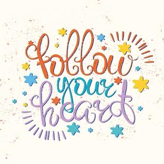 Volg je hart