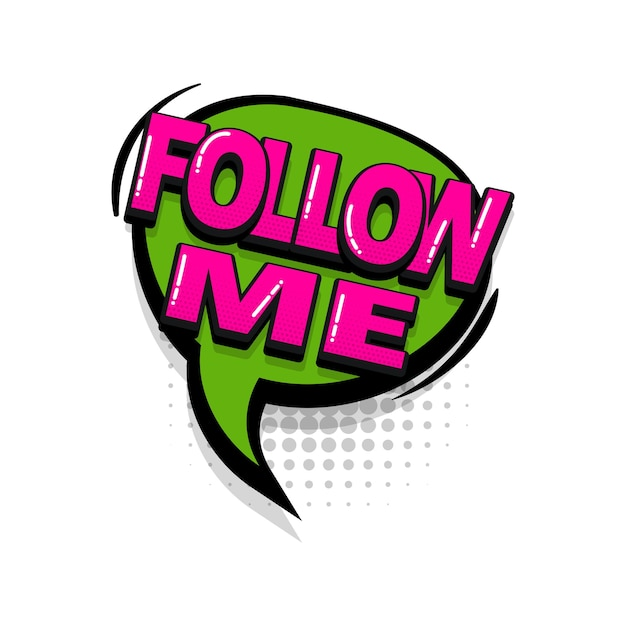 Volg mij komische tekst geluidseffecten pop-art stijl vector tekstballon woord cartoon