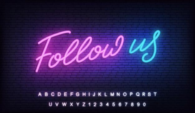 Volg ons neon. belettering ontwerp