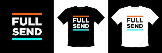 Volledig stuur typografie t-shirt ontwerp