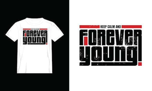 Voor altijd jong t-shirtontwerp