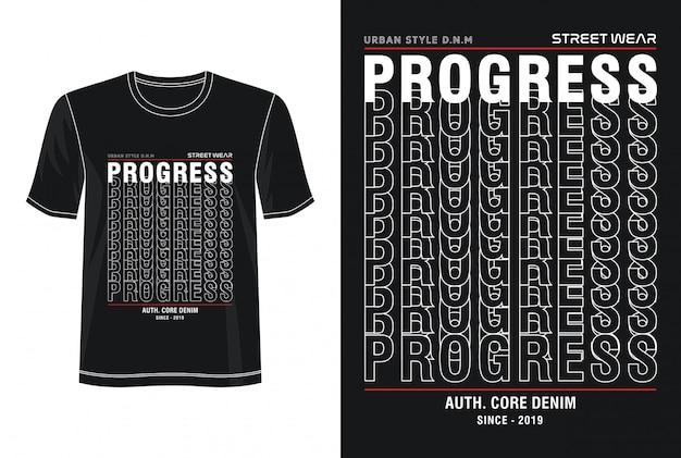 Vooruitgang typografie voor print t-shirt