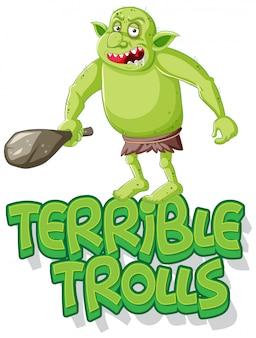 Vreselijke trollen-logo op witte achtergrond