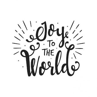 Vreugde voor de wereld. handgeschreven belettering positief citaat op poster, wenskaart. vrolijk kerstfeest