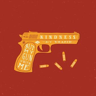 Vriendelijkheid is mijn wapen abstracte retro kaart, label of logo sjabloon. pistool en kogels silhouetten met typografisch citaat. grunge texturen. rode achtergrond.