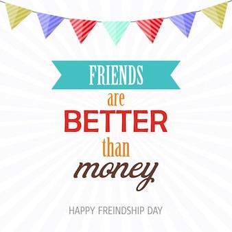 Vrienden zijn beter dan geld gelukkig vriendschap dagkaart Gratis Vector