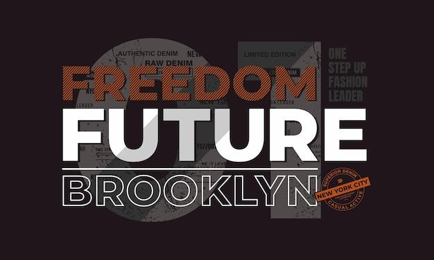 Vrijheid toekomst citeert t-shirtontwerp