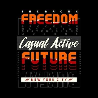 Vrijheid toekomstige typografie tshirt ontwerp premium vector Premium Vector