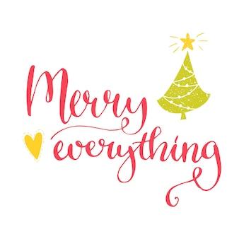 Vrolijk alles tekst. kerstkaart met aangepast handgeschreven type, vectorpuntpenkalligrafie. rode zin met de hand getekende kerstboom en hart.