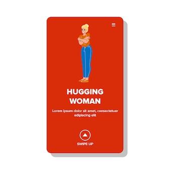 Vrouw knuffelen zichzelf met positieve emotie vector. geluk glimlachend meisje knuffelen zichzelf met sensualiteit en liefde. aantrekkelijk karakter lady knuffelen zichzelf web flat cartoon afbeelding