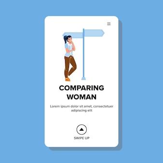 Vrouw manier vergelijken en toekomstige vector kiezen. doordachte vrouw die richting op kruispunt vergelijkt, naar wegwijzer kijkt en richting kiest. karakter web platte cartoon afbeelding