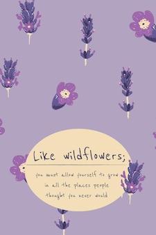 Vrouwelijke bloemen banner sjabloon vector lavendel illustratie met inspirerende quote