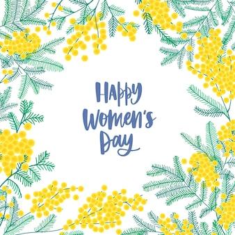 Vrouwendag vierkante wenskaartsjabloon versierd met prachtige bloeiende mimosa of zilveren acacia bloemen en bladeren.