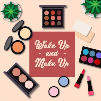 Wake up en make up quotes