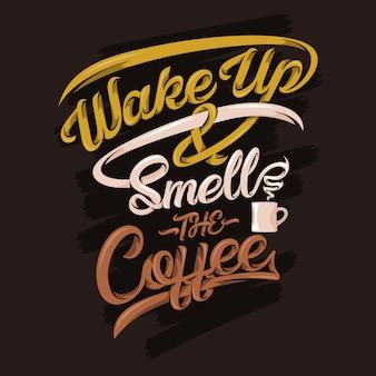 Wakker worden en de citaten van de koffie ruiken. koffie gezegden & citaten
