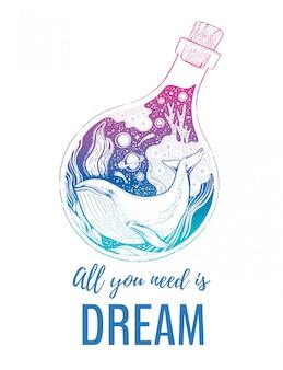 Walvissilhouet voor t-shirt print met slogan. hand getekend surrealistisch ontwerp. blauw dier in de fles, de nachtoceaan en de tekst. vintage hipster ontwerpconcept met slogan alles wat je nodig hebt is dream.