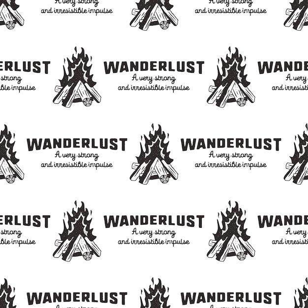 Wanderlust pattern design - outdoors adventure naadloze achtergrond met kampvuur en reislust citaten. verontruste stijl. leuk voor camping avontuur tee, kleding, verpakking, andere prints. voorraad vector