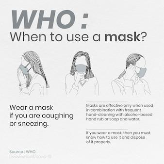 Wanneer een masker gebruiken om de bron van de coronavirus-sjabloonbron who-vector te voorkomen