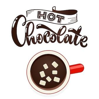 Warme chocolademelk beker met marshmallow bovenaanzicht. koffiekopje vectorillustratie. hand belettering offerte.