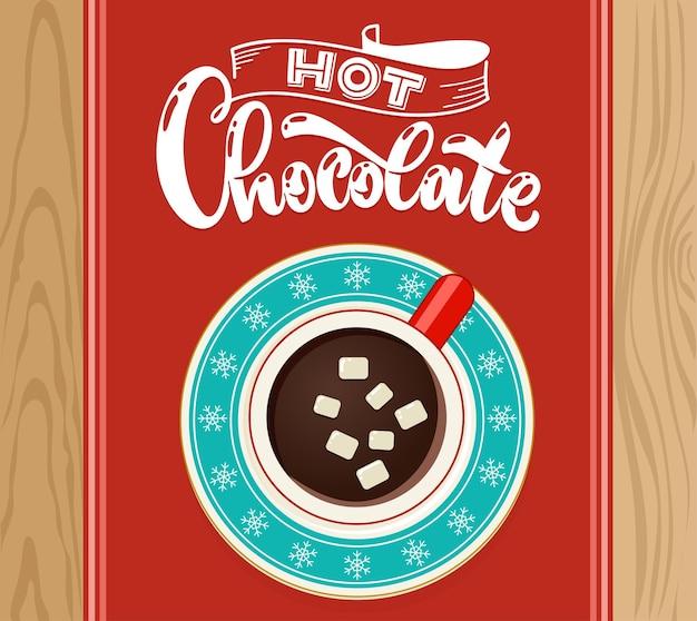 Warme chocolademelk beker met marshmallow op houten tafelblad weergave. koffiekopje vectorillustratie. hand belettering offerte.