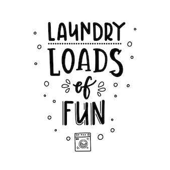 Wasgoed wordt geladen voor de lol handgetekende typografie poster