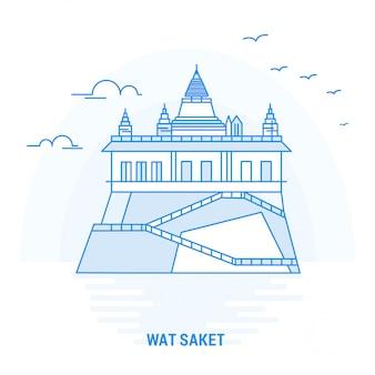 Wat saket blue landmark
