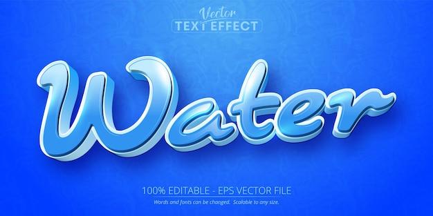Water tekst cartoon stijl bewerkbaar teksteffect