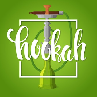 Waterpijp poster waterpijp belettering en shisha roken apparaat op een groene achtergrond