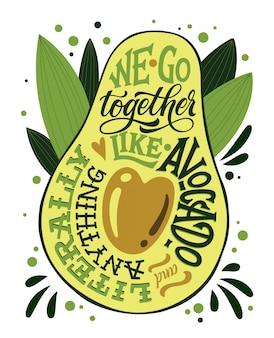 We gaan samen als avocado en letterlijk alles. valentijnsdag geïsoleerde letters.