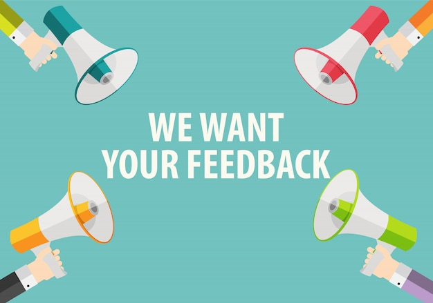We willen uw feedbackachtergrond. hand met megafoon en spraak